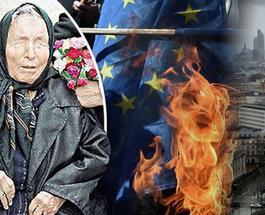 Предсказания Ванги о распаде Европы начали сбываться
